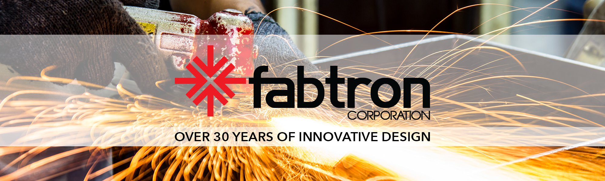 Fabtron Corporation - Over 30 Years of Innovative Design